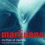 Marijuana, mythes et réalités – Une revue des données scientifiques